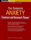 The Complete Anxiety Treatment and Homework Planner (PracticePlanners) - Arthur E. Jongsma Jr.