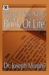 Write a New Name in the Book of Life - Joseph Murphy