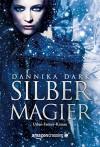 Silbermagier - Dannika Dark, Alfons Winkelmann