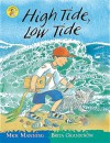 High Tide, Low Tide (Wonderwise Readers) - Mick Manning, Brita Granstrom