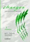 Changes 3 Workbook: English for International Communication - Jack C. Richards, David Haines, Jonathan Hull