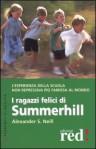 I ragazzi felici di Summerhill - Alexander Sutherland Neill, Erich Fromm