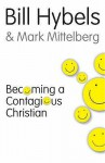 Becoming A Contagious Christian - Mark Mittelberg