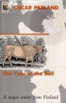 The Year of the Bull - Oscar Parland, Joan Tate