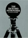 The backyard astronomer, - Alan E. Nourse