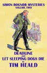 Deadline & Let Sleeping Dogs Die; Omnibus Two - Tim Heald