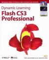 Dynamic Learning: Flash CS3 Professional - Fred Gerantabee, AGI Training Team, AGI Creative Team