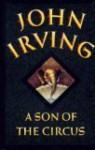 A Son of the Circus - John Irving