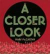 A Closer Look - Mary McCarthy
