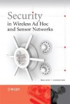 Security in Wireless Ad Hoc and Sensor Networks - Albert Levi, Chunming Rong