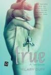 True: A Verdade - Hilary Duff, Yukari Fujimura