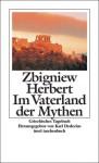 Im Vaterland der Mythen - Zbigniew Herbert