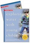 Exploring Water with Young Children Trainer's Guide w/DVD - Ingrid Chalufour, Karen Worth
