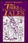 """Talks on """" Beelzebub's Tales """" (Transformation of man series) - John Godolphin Bennett"""