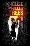 House of Fallen Trees - Gina Ranalli