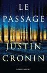 Le passage - Justin Cronin, Dominique Haas