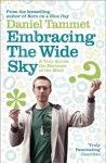 Embracing the Wide Sky - Daniel Tammet