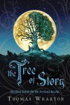 The Tree of Story - Thomas Wharton