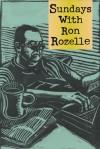 Sundays with Ron Rozelle - Ron Rozelle