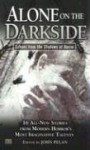 Alone on the Darkside: Echoes From Shadows of Horror (Darkside #5) - John Pelan, Michael Kelly