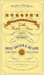 Europe's Wonderful Little Hotels and Inns: Great Britain and Ireland - Adam Raphael