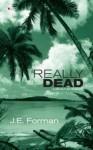 Really Dead: A Ria Butler Mystery - J.E. Forman