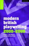 Modern British Playwriting: 2000-2009: Voices, Documents, New Interpretations - Jacqueline Bolton, Lynette Goddard, Michael Pearce, Nadine Holdsworth