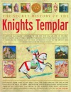 The Secret History of the Knights Templar - Susie Hodge