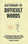 Bloomsbury Dictionary Of Difficult Words - Laurence Urdang