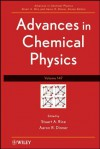 Advances in Chemical Physics: Volume 147 - Stuart A. Rice, Aaron R. Dinner