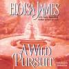 A Wild Pursuit (Audio) - Eloisa James, Justine Eyre