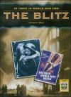The Blitz (At Home In World War Ii) - Stewart Ross