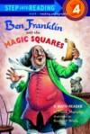 Ben Franklin and the Magic Squares - Frank Murphy, Richard Walz