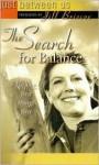 The Search for Balance - Jill Briscoe