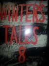 Winter's Tales 8 - A.D. MacLean, Jean Stubbs, Christine Brooke-Rose, Robert Culff, Brian Glanville, L.P. Hartley, Margaret Laurence, Edna O'Brien, Anne Piper, William Sansom