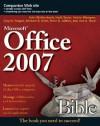 Office 2007 Bible - John Walkenbach, Faithe Wempen