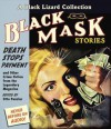 Black Mask 10: Death Stops Payment: And Other Crime Fiction from the Legendary Magazine - Otto Penzler, Eric Conger, Carol Monda
