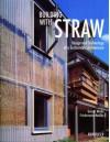 Building with Straw - Gernot Minke, Princeton Architectural Press, Friedemann Mahlke