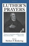 Luther's Prayers - Martin Luther