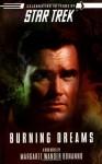 Star Trek: The Original Series: Burning Dreams (Star Trek (Unnumbered Paperback)) - Margaret Wander Bonanno