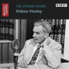 The Spoken Word: Aldous Huxley - The British Library