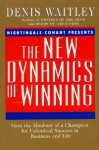New Dynamics of Winning - Denis Waitley
