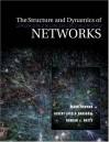 The Structure and Dynamics of Networks - Mark Newman, Duncan J. Watts, Albert-László Barabási