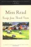 Gossip from Thrush Green - Miss Read