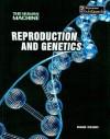 Reproduction and Genetics - Richard Spilsbury