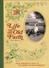 Life on the Old Farm - Editors of David & Charles Publishers, Tom Quinn