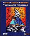 Practical Problems in Mathematics for Automotive Technicians - Todd Sformo, George Augustus Moore, Larry Sformo