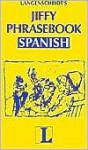 Jiffy Phrasebook Spanish (Langenscheidt Phrasebooks) - Langenscheidt