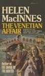 The Venetian Affair - Helen MacInnes