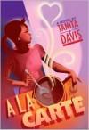 A la Carte - Tanita S. Davis